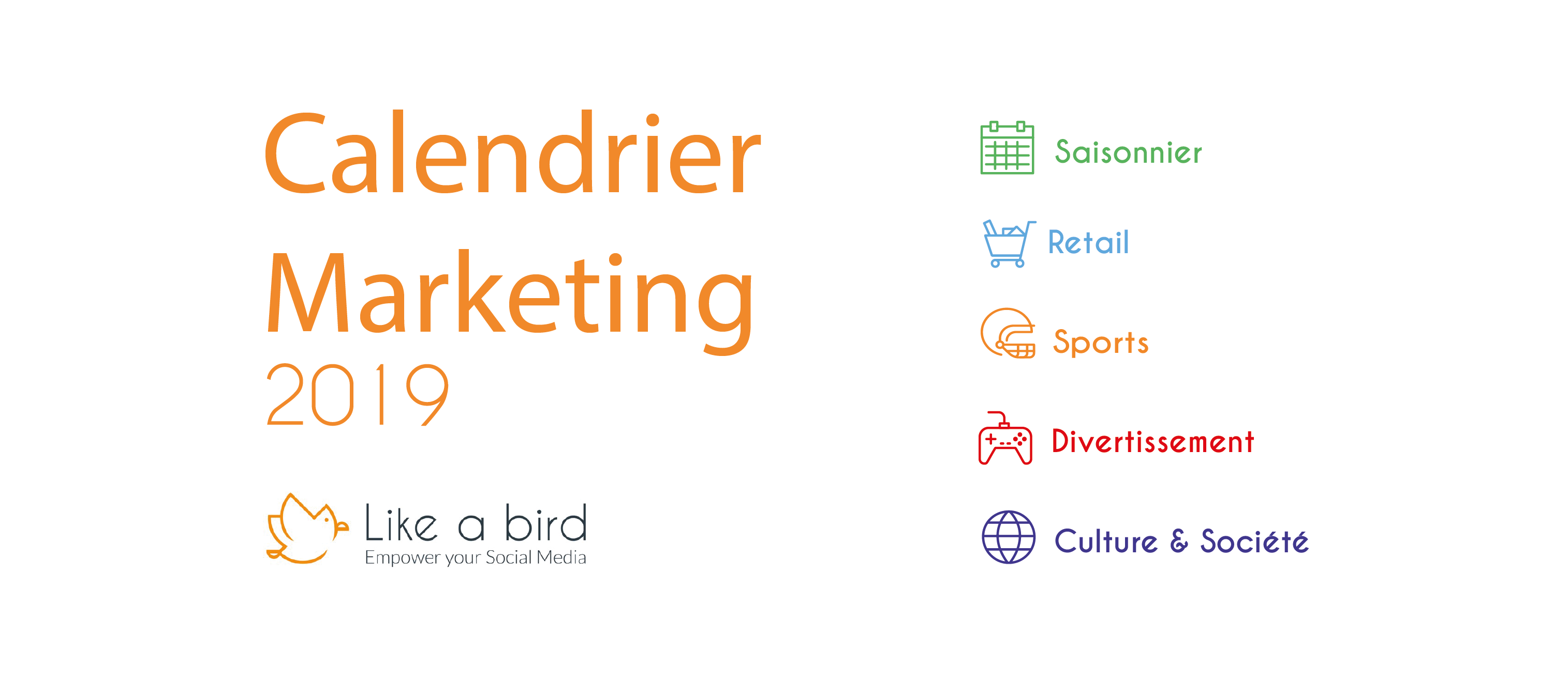 Calendrier Marketing Like a Bird 2019